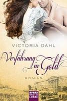 Verführung in Gold (Huntington, #2)