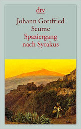 Spaziergang nach Syrakus im Jahre 1802.