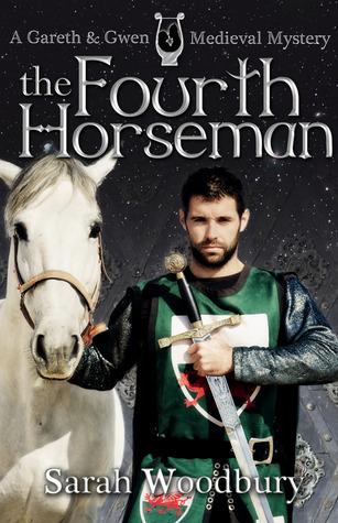 The Fourth Horseman (Gareth & Gwen Medieval Mysteries, #3)