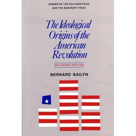 """bailyn thesis A useful summary of the bailyn thesis is provided by bailyn's """"the central themes of the american revolution: an interpretation,"""" in s kurtz and j hutson, eds, essays on the american revolution."""