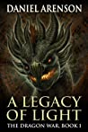 A Legacy of Light (The Dragon War, #1)