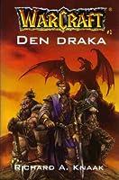 Den Draka (WarCraft, #1)
