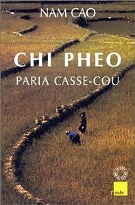 Chi Pheo, Paria Casse-Cou