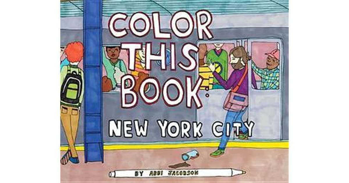 color this book new york city by abbi jacobson - Abbi Jacobson Coloring Book