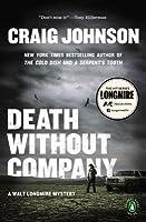 Death Without Company: A Longmire Mystery (Walt Longmire, #2)