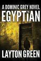 The Egyptian (Dominic Grey, #2)