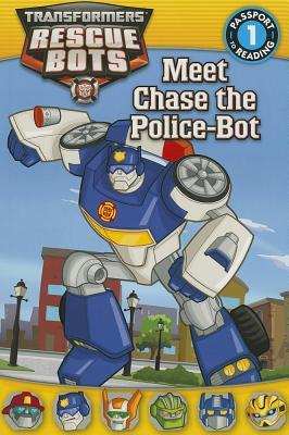 Transformers: Rescue Bots: Meet Chase the Police-Bot