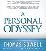 a personal odyssey by thomas sowell a personal odyssey