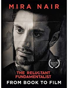 The Reluctant Fundamentalist: From Book to Film
