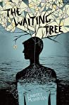 The Waiting Tree