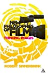 New Philosophies of Film: Thinking Images