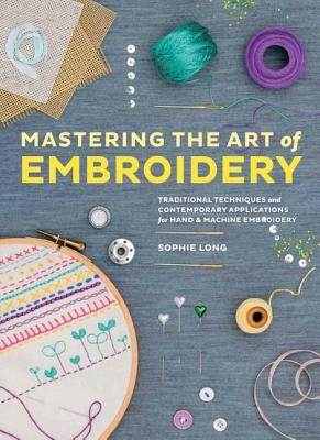 Mastering the Art of Embroidery: Tutorials, Techniques, and Modern Applications