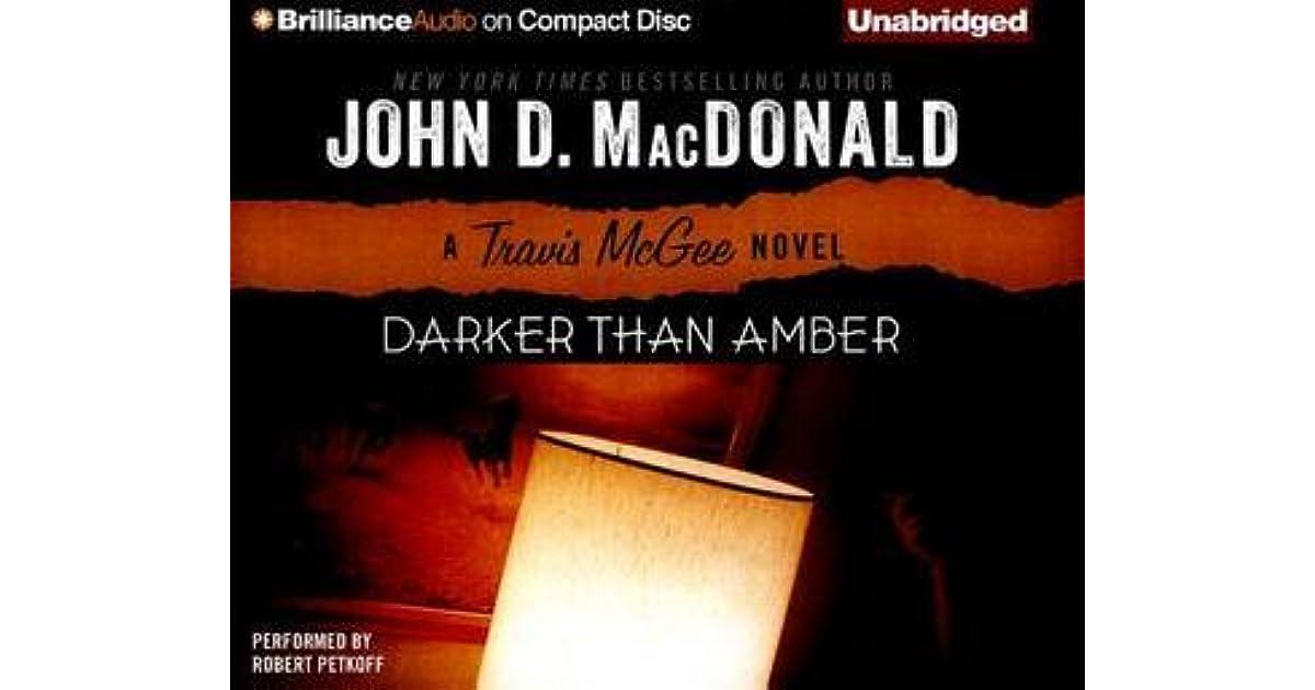 John D Macdonald Quotes: Darker Than Amber By John D. MacDonald