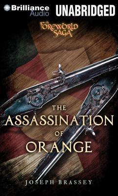The Assassination of Orange by Joseph Brassey