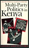 Multi-Party Politics in Kenya: The Kenyatta and Moi States and the Triumph of the System in the 1992 Election