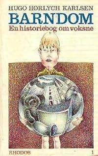 Barndom. En historiebog om voksne. I: Børn er nødvendige