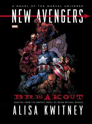 New Avengers: Breakout by Alisa Kwitney