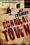 Runaway Town