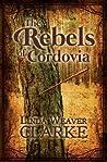 The Rebels of Cordovia (Rebel Series #1)