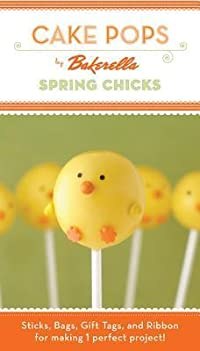 Cake Pops: Spring Chicks