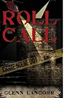 Roll Call: A True Prison Story of Corruption and Redemption