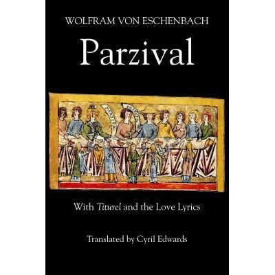 With Titurel and the Love Lyrics (Arthurian Studies)