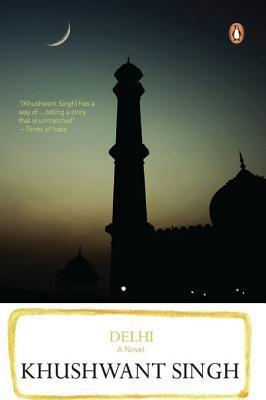 Read Delhi By Khushwant Singh