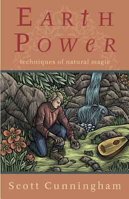 Earth Power: Techniques of Natural Magic (Llewellyn's Practical Magick)