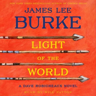 Light of the World (Dave Robicheaux, #20) by James Lee Burke
