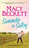 Surrender to Sultry (Sultry Springs, #3)