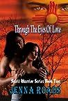 Through the Eyes of Love (Spirit Warrior, #2)