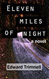 Eleven Miles of Night