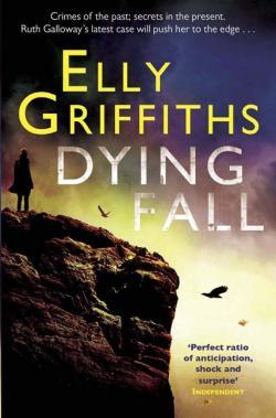 Dying Fall (Ruth Galloway, #5)