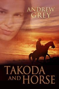 Takoda and Horse (The Good Fight #4)