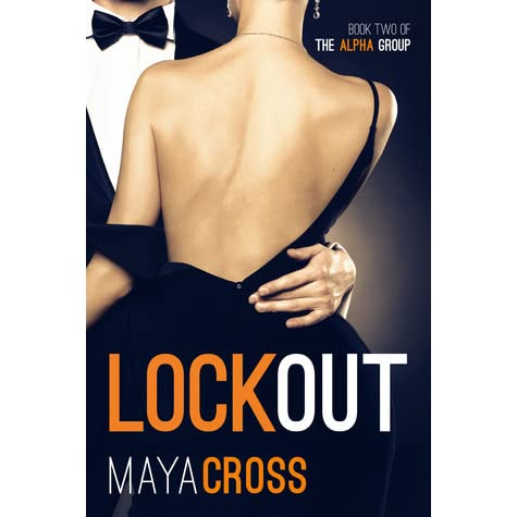 Ebook Lockout The Alpha Group 2 By Maya Cross
