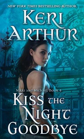 Kiss the Night Goodbye (Nikki & Michael, #4)