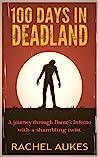 100 Days in Deadland (Deadland Saga, #1)