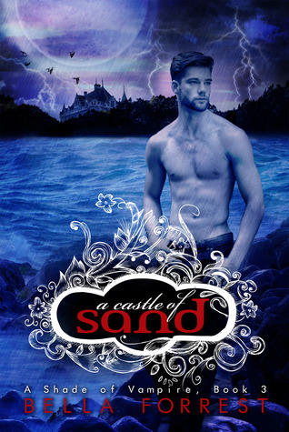 A Castle of Sand (A Shade of Vampire, #3)