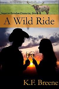 A Wild Ride (Jessica Brodie Diaries, #3)
