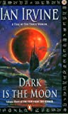 Dark is the Moon (The View from the Mirror, #3)