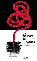 La máscara de Dimitrios