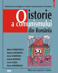 O Istorie a Comunismului din Romania: Manual pentru Liceu