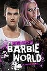 Barbie World (Baby Doll, #2)