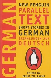 Short Stories in German, Erzählungen auf Deutsch: New Penguin Parallel Text