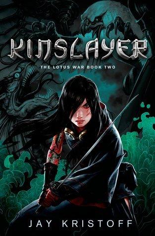Jay Kristoff - Kinslayer (The Lotus War 2)