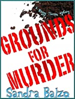 Grounds For Murder (Maggy Thorsen Coffeehouse Mysteries, #2)