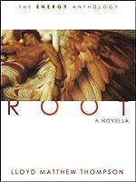 Root (Energy Anthology, #1)