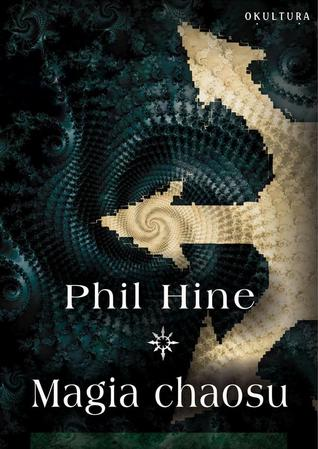 Condensed Chaos: An Introduction to Chaos Magic by Phil Hine