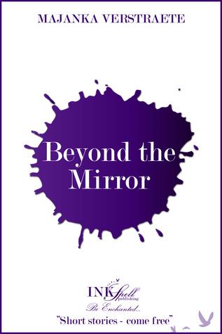 Beyond the Mirror (Mirrorland, #0.5)