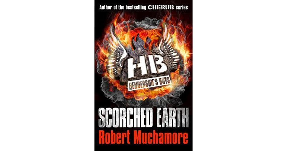 ROBERT MUCHAMORE SCORCHED EARTH PDF